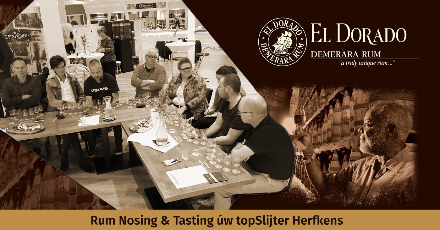 El Dorado Rum Nosing & Tasting bij uw topSlijter Herfkens in Heerde