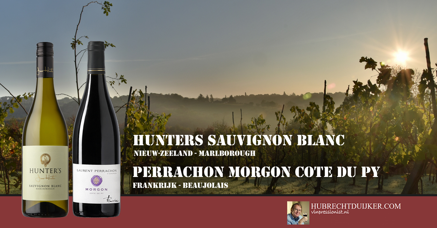 Wijnen Hunter's en Perrachon door Hubrecht Duijker genoemd als wijnvondsten maand juni