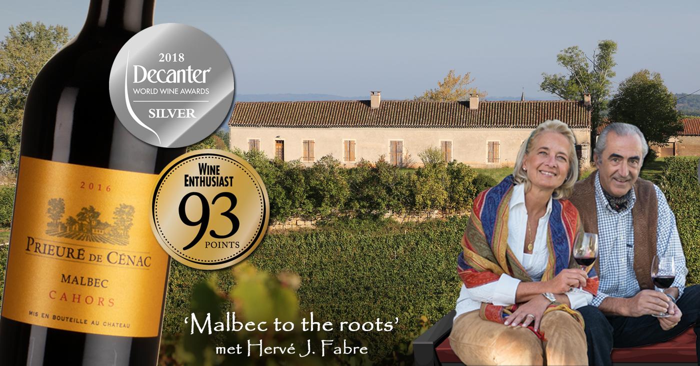 Malbec to the roots met Hervé J Fabre