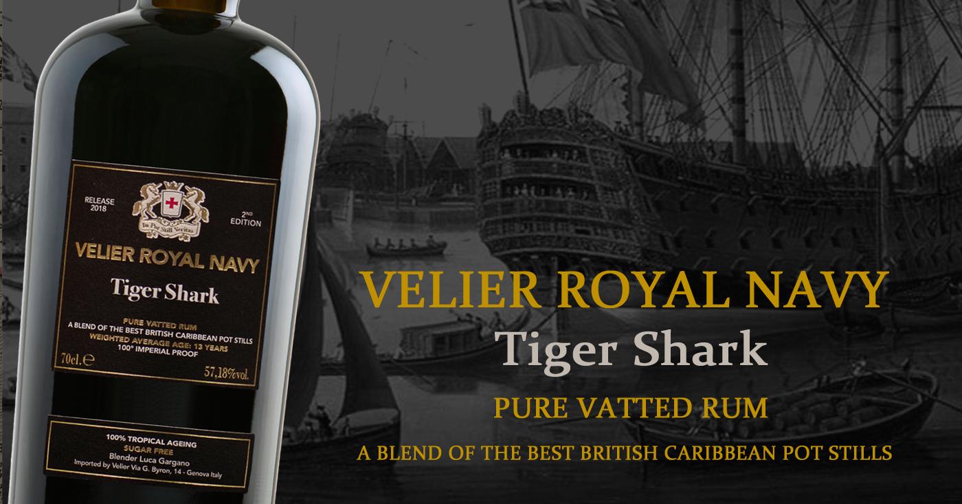 Velier Royal Navy Tiger Shark nu al favoriet onder de rumliefhebbers